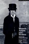 Women Artists and Writers: Modernist (Im) Positionings