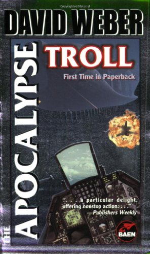 The Apocalypse Troll - David Weber