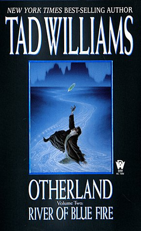 Otherland 2: River of Blue Fire - Tad Williams