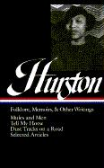 Hurston: Folklore, Memoirs, and Other Writings