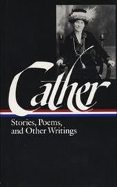 Cather: Stories, Poems, and Other Writings - Cather, Willa / O'Brien, Sharon