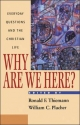 Why are We Here? - R.F. Thiemann