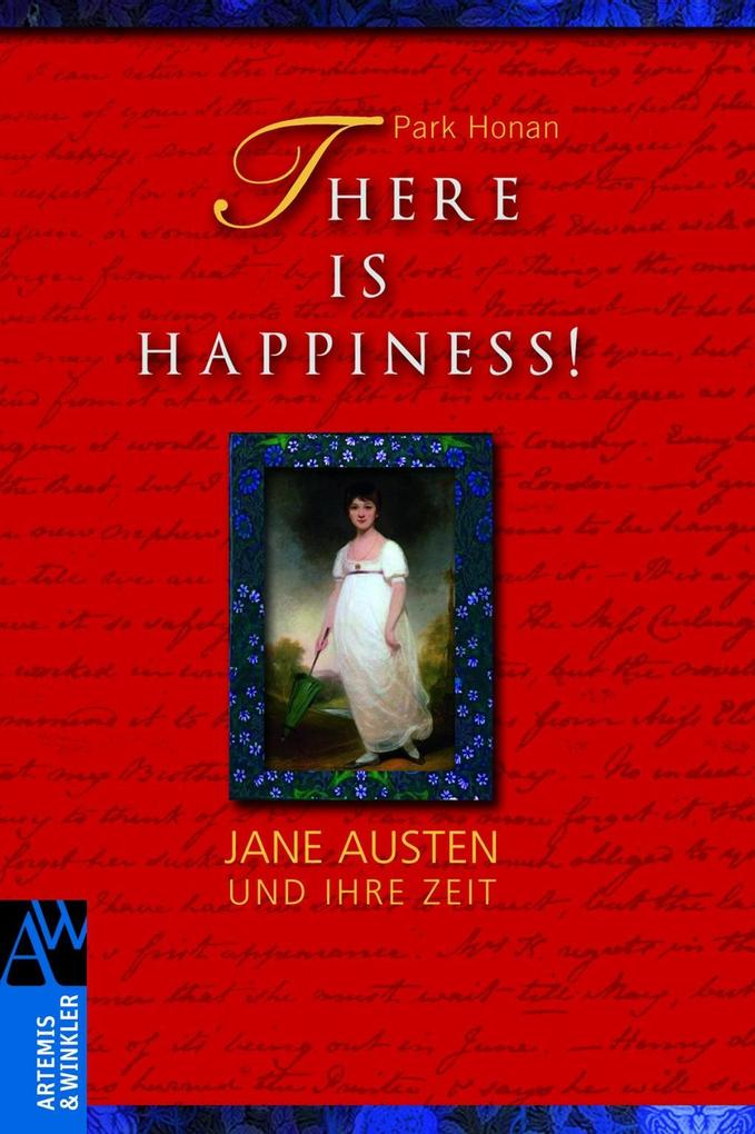 There is Happiness! als Buch von Park Honan - Park Honan