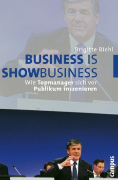 Business is Showbusiness - Biehl, Brigitte