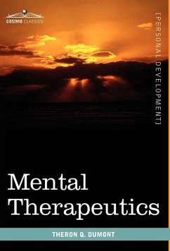 Mental Therapeutics - Dumont, Theron Q.