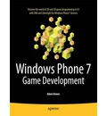 Windows Phone 7 Game Development - Adam Dawes