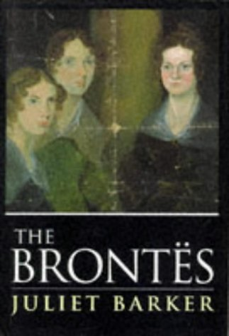 The Brontes - Juliet Barker