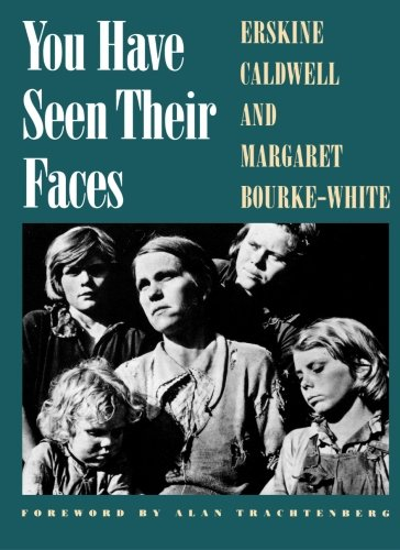 You Have Seen Their Faces - Erskine Caldwell