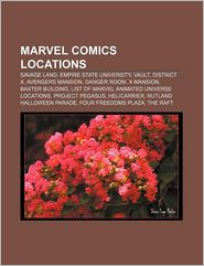 Marvel Comics Locations - Books Llc