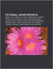Fictional Sportspeople - Books Llc