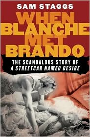 When Blanche Met Brando: The Scandalous Story of A Streetcar Named Desire