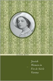 Jewish Women in Fin de Siecle Vienna