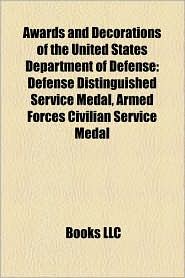 Awards and Decorations of the United States Department of Defense: Defense Distinguished Service Medal, Armed Forces Civilian Service Medal