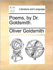 Poems, by Dr. Goldsmith.