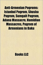 Anti-Armenian Pogroms - Books Llc
