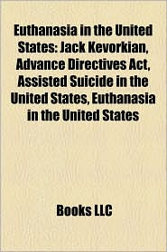 Euthanasia in the United States: Terri Schiavo case, Jack Kevorkian, Government involvement in the Terri Schiavo case, Terri Schiavo timeline - Source: Wikipedia