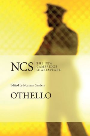 Othello - William Shakespeare, Norman Sanders (Editor), Contribution by Scott McMillin