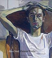 Alice Neel Painted Truths - Lewison, Jeremy / Walker, Barry / Garb, Tamar
