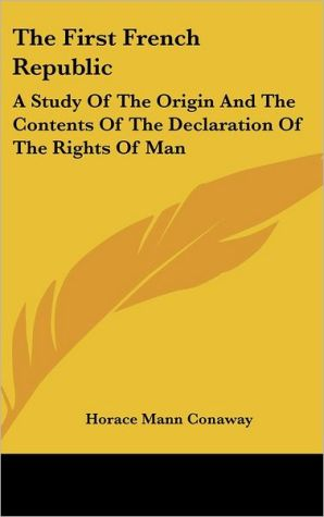The First French Republic - Horace Mann Conaway