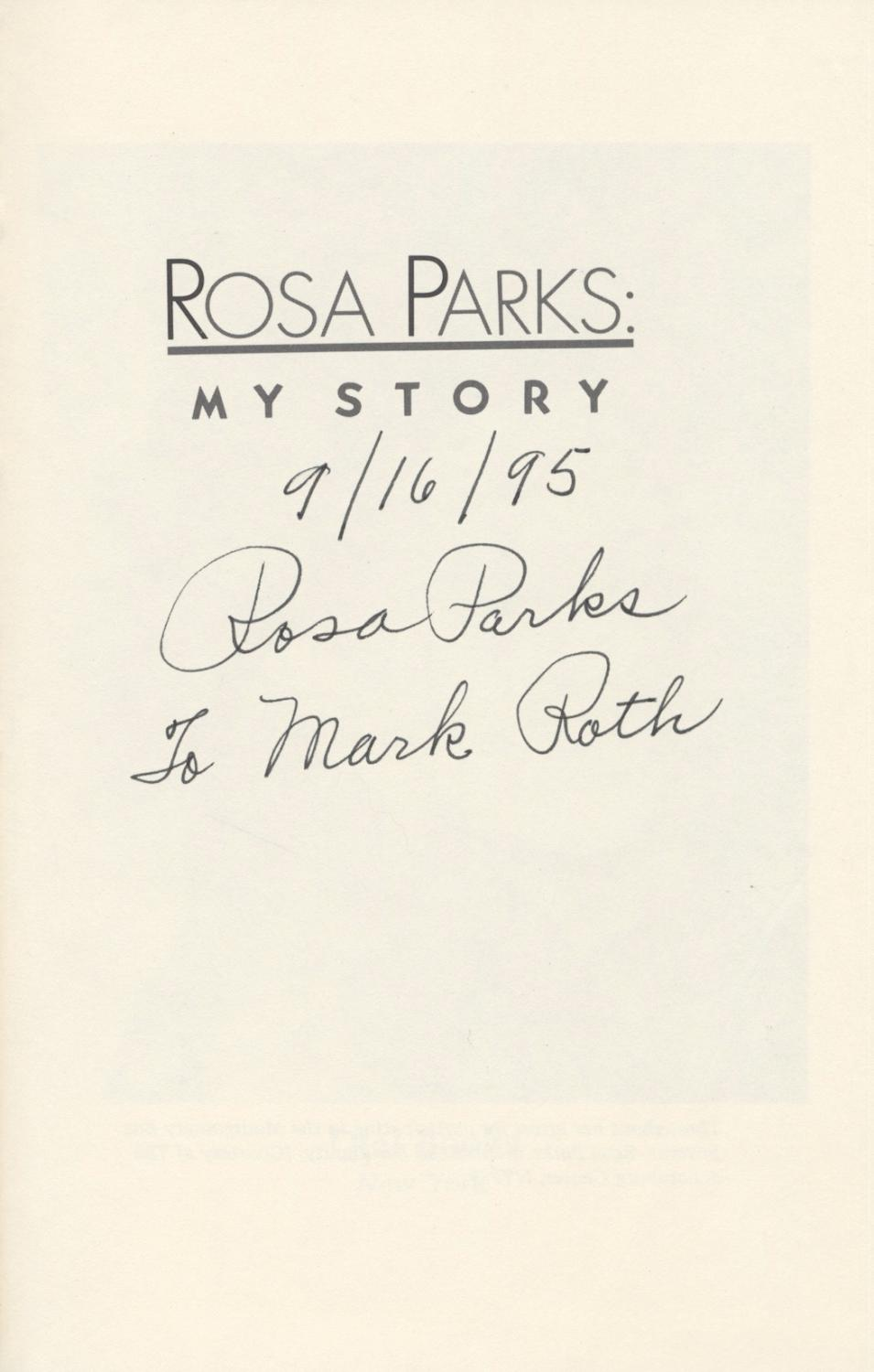 Rosa Parks: My Story ***Signed*** - Parks, Rosa