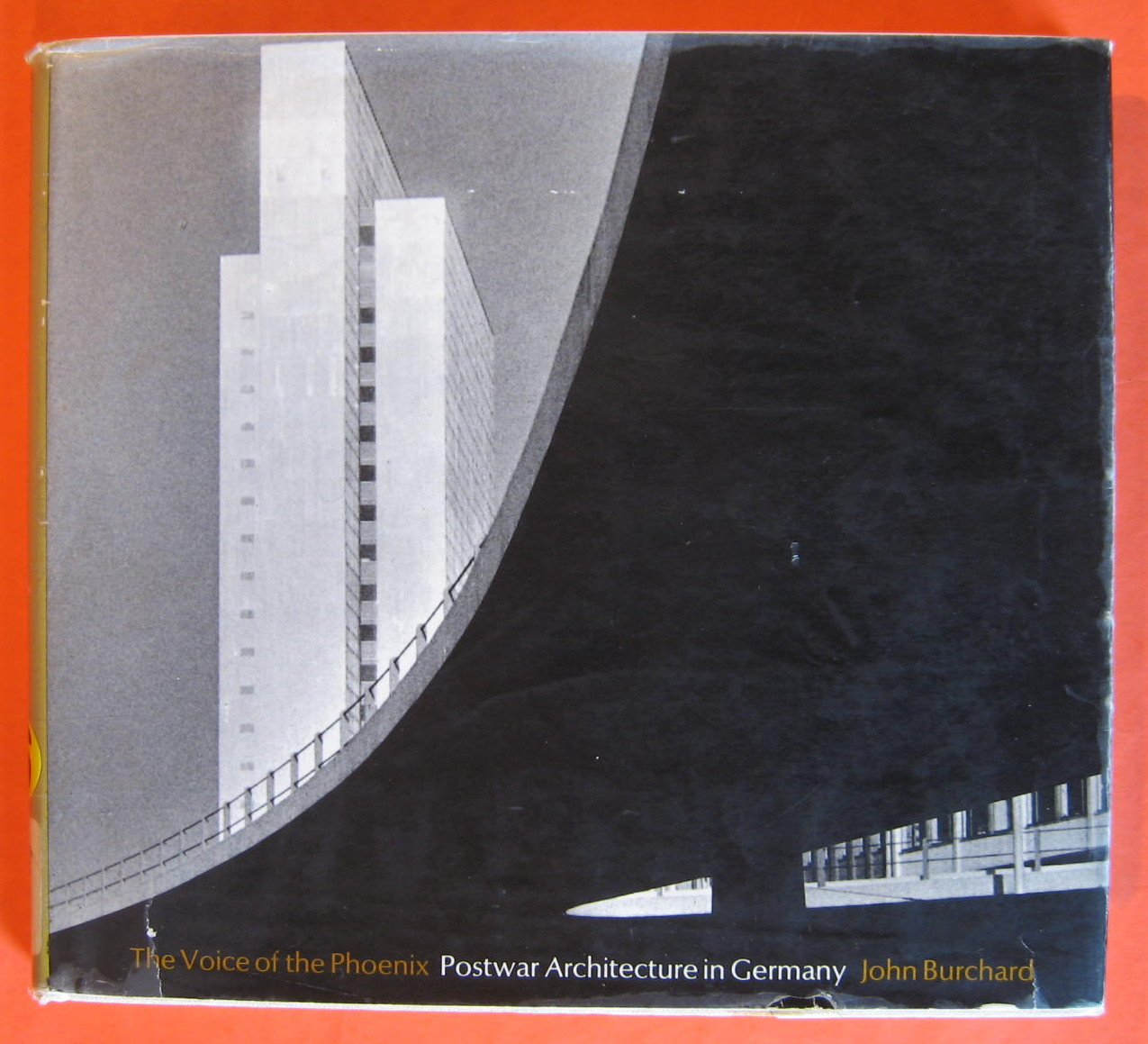 Voice of the Phoenix, the; Postwar Architecture in Germany - Burchard, John