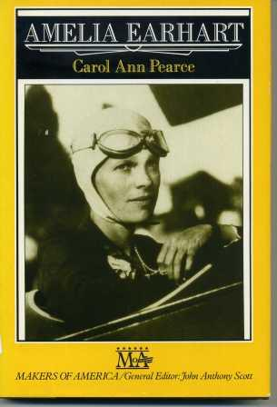 Endless Flight: Biography of Amelia Earhart (Makers of America) - Pearce, Carol