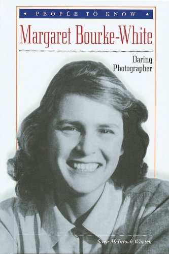 Margaret Bourke-White: Daring Photographer (People to Know) - Wooten, Sara McIntosh