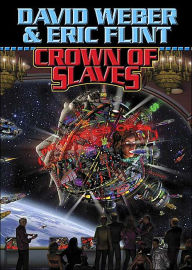 Crown of Slaves (Honorverse Series) - David Weber