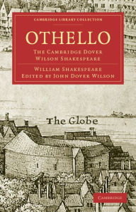 Othello: The Cambridge Dover Wilson Shakespeare - William Shakespeare