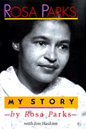 Rosa Parks: My Story