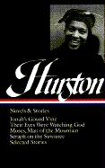 Hurston: Novels and Stories