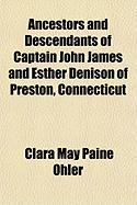 Ancestors and Descendants of Captain John James and Esther Denison of Preston, Connecticut - Ohler, Clara May Paine