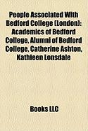 People Associated with Bedford College (London: Academics of Bedford College, Alumni of Bedford College, Catherine Ashton, Kathleen Lonsdale