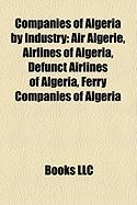 Companies of Algeria by Industry: Air Algrie, Airlines of Algeria, Defunct Airlines of Algeria, Ferry Companies of Algeria