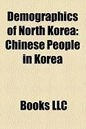 Demographics of North Korea: Chinese People in Korea