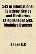 543 in International Relations: States and Territories Established in 543, Chalukya Dynasty