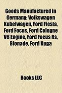 Goods Manufactured in Germany: Ford Fiesta