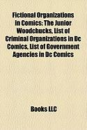 Fictional Organizations in Comics: List of Criminal Organizations in DC Comics