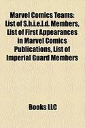 Marvel Comics Teams: List of S.H.I.E.L.D. Members, List of First Appearances in Marvel Comics Publications, List of Imperial Guard Members