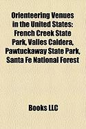 Orienteering Venues in the United States: French Creek State Park, Valles Caldera, Pawtuckaway State Park, Santa Fe National Forest