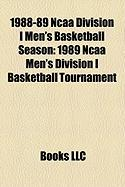 1988-89 NCAA Division I Men's Basketball Season: 1989 NCAA Men's Division I Basketball Tournament