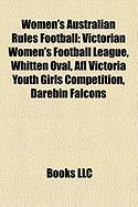 Women's Australian Rules Football: Victorian Women's Football League, Whitten Oval, Afl Victoria Youth Girls Competition, Darebin Falcons