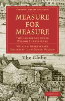 Measure for Measure: The Cambridge Dover Wilson Shakespeare (Cambridge Library Collection - Literary  Studies)