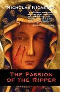 The Passion of the Ripper - Nicastro, Nicholas