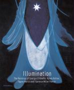 Illumination: The Paintings of Georgia O'Keeffe, Agnes Pelton, Agnes Martin, and Florence Miller Pierce