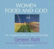 Women Food and God - Geneen Roth; Geneen Roth