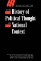 History of Political Thought in National Context - Dario Castiglione; Iain Hampsher-Monk