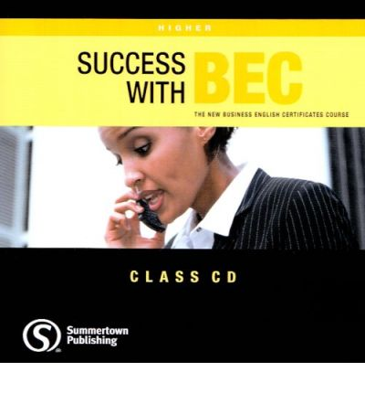 Success with bec: the new business english certificates: higher audio cd