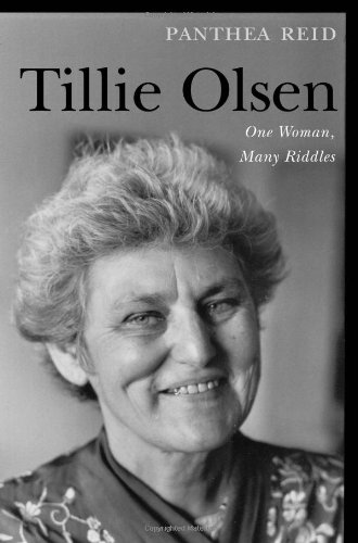 Tillie Olsen: One Woman, Many Riddles - Professor Panthea Reid